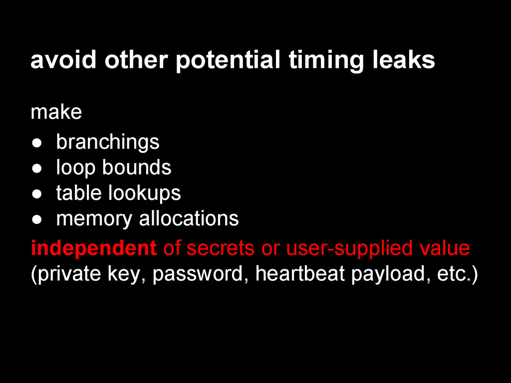 avoid other potential timing leaks make ● branc...