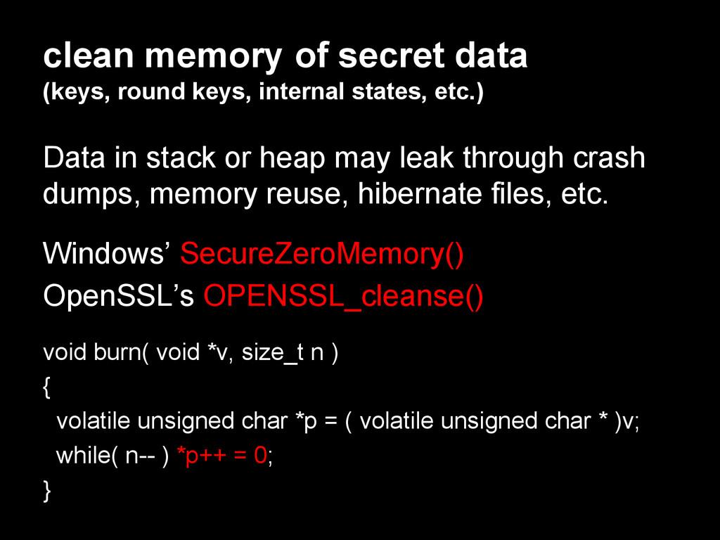 clean memory of secret data (keys, round keys, ...