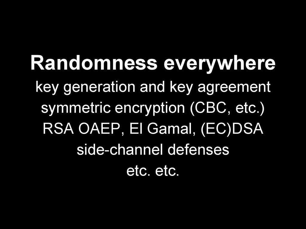 Randomness everywhere key generation and key ag...