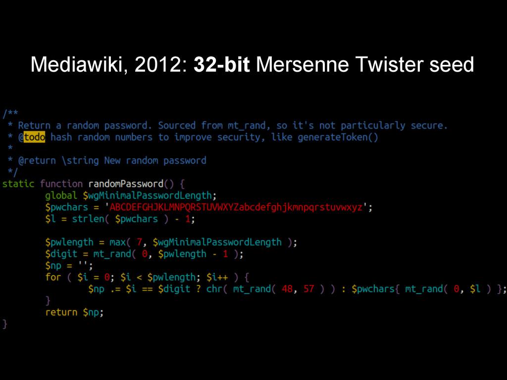 Mediawiki, 2012: 32-bit Mersenne Twister seed