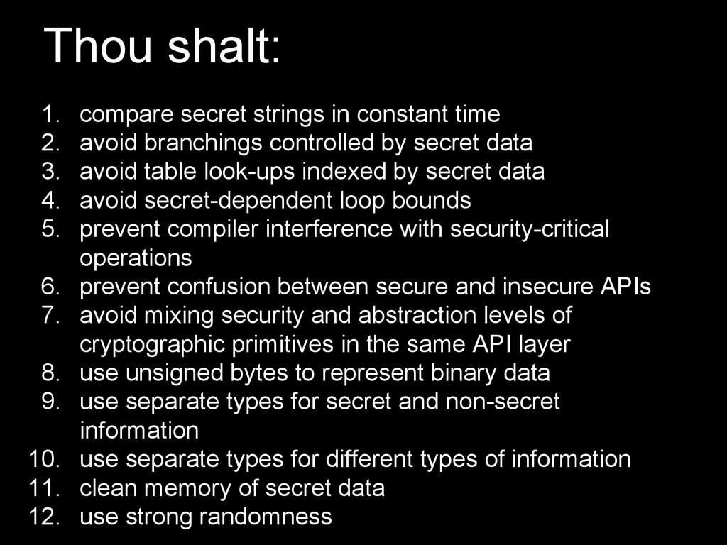 Thou shalt: 1. compare secret strings in consta...