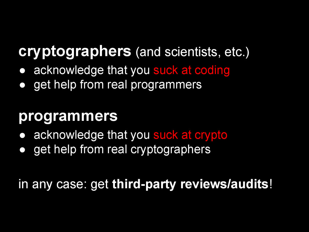 cryptographers (and scientists, etc.) ● acknowl...