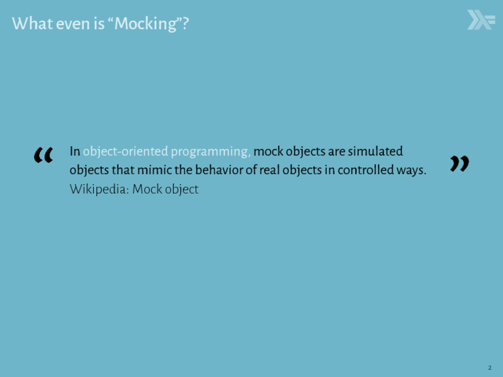 """What even is """"Mocking""""? """" In object-oriented pr..."""