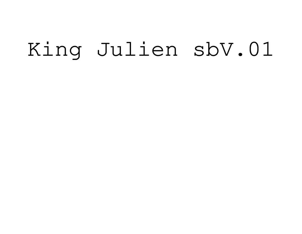 King Julien sbV.01