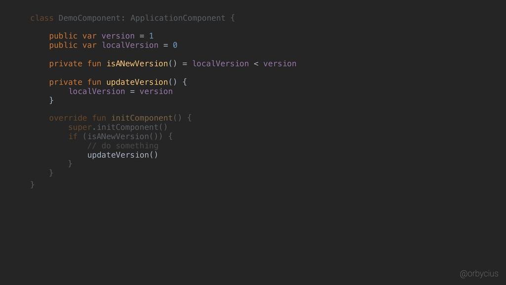 @orbycius class DemoComponent } { : Application...