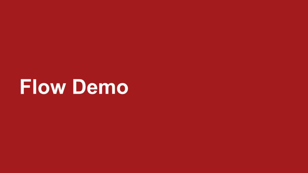 Flow Demo