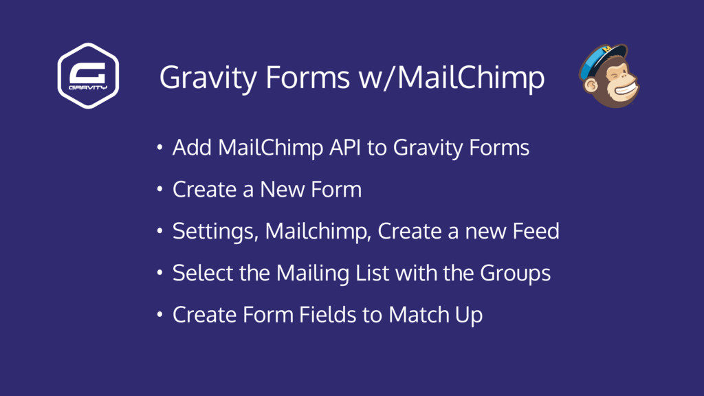 Gravity Forms w/MailChimp • Add MailChimp API t...