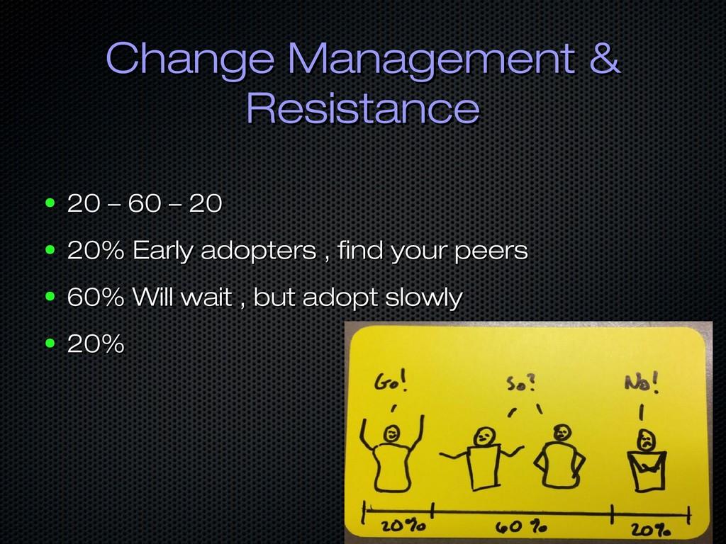 Change Management & Change Management & Resista...