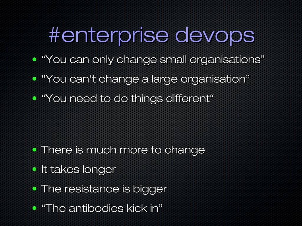 """#enterprise devops #enterprise devops ● """" """"You ..."""