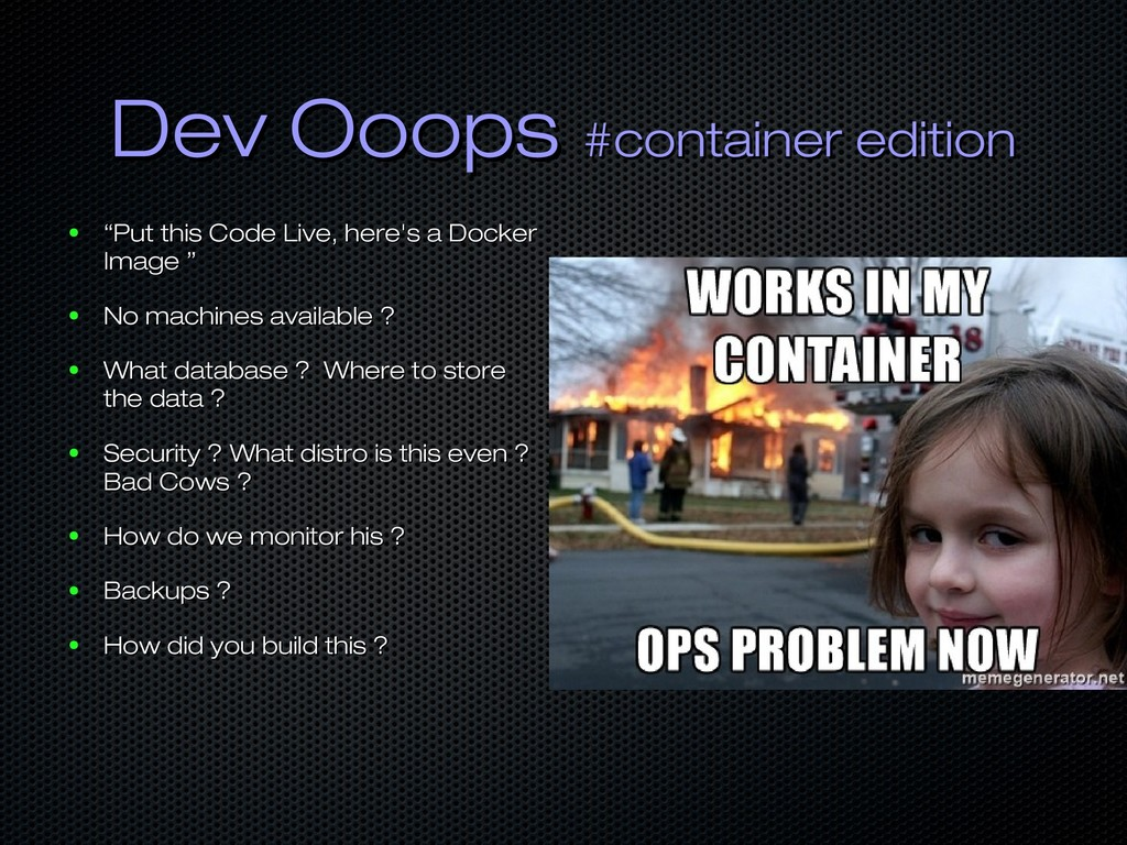 Dev Ooops Dev Ooops #container edition #contain...