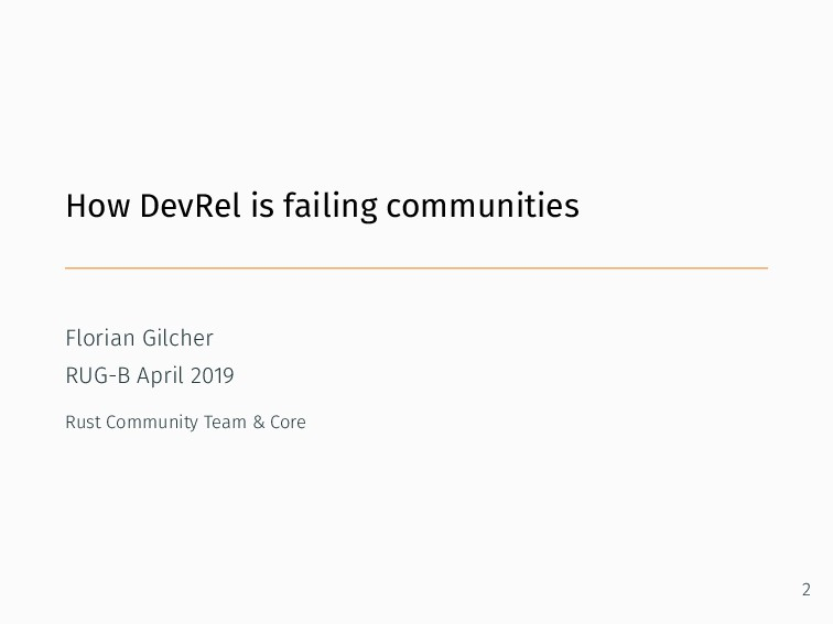 How DevRel is failing communities Florian Gilch...