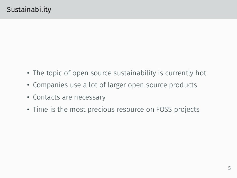 Sustainability • The topic of open source susta...
