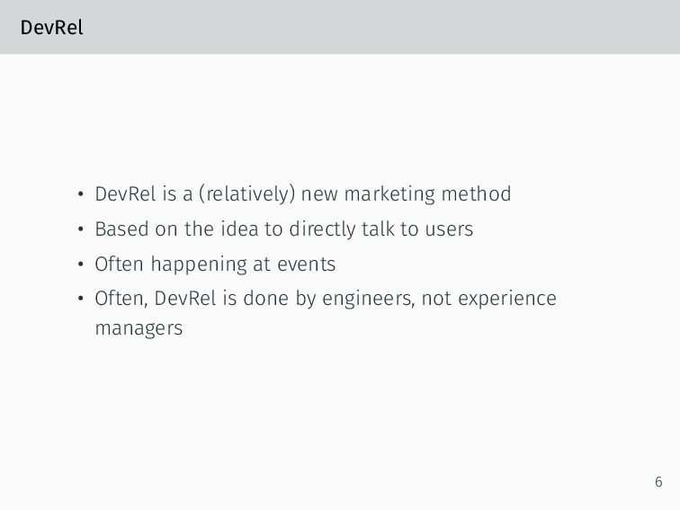 DevRel • DevRel is a (relatively) new marketing...