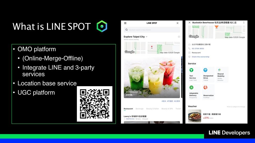 What is LINE SPOT • OMO platform • (Online-Merg...
