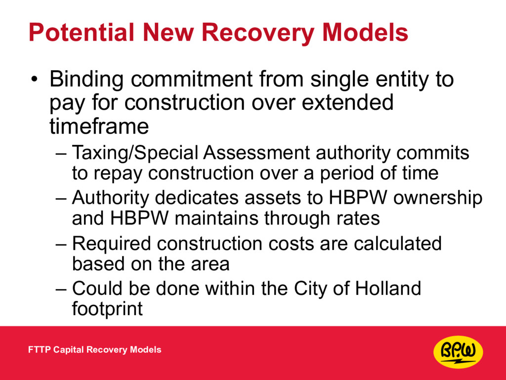 Potential New Recovery Models • Binding commitm...