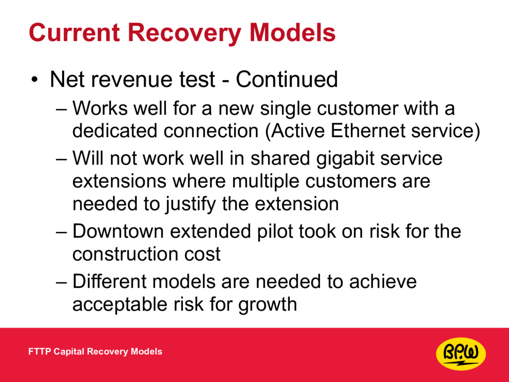 Current Recovery Models • Net revenue test - Co...