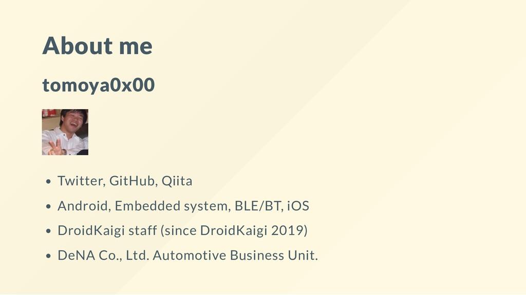 About me tomoya0x00 Twitter, GitHub, Qiita Andr...