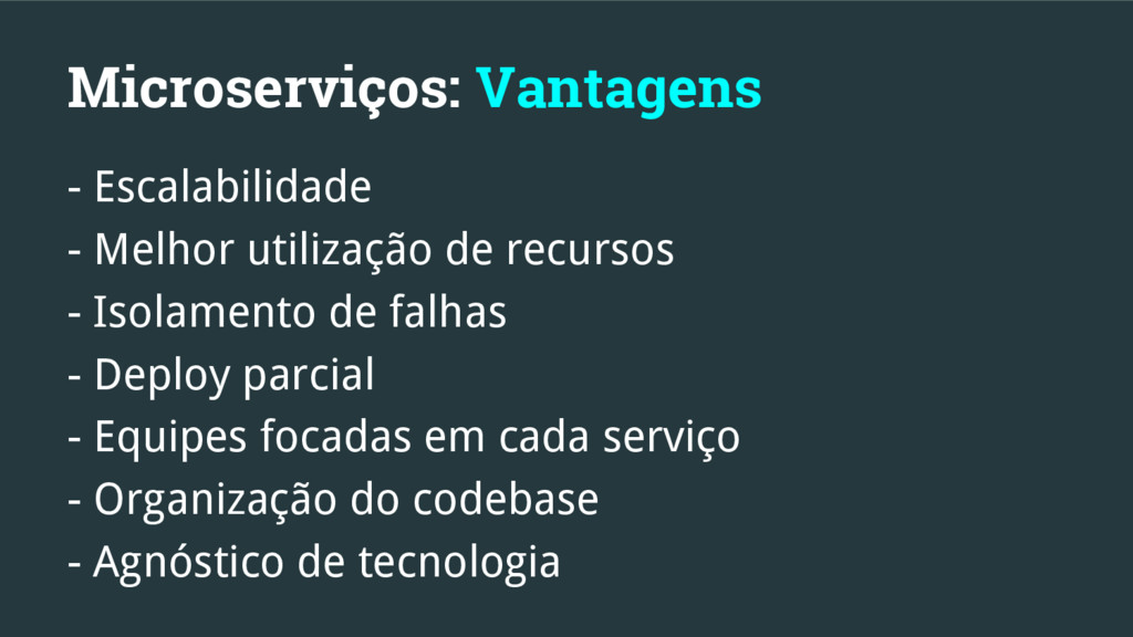 Microserviços: Vantagens - Escalabilidade - Mel...