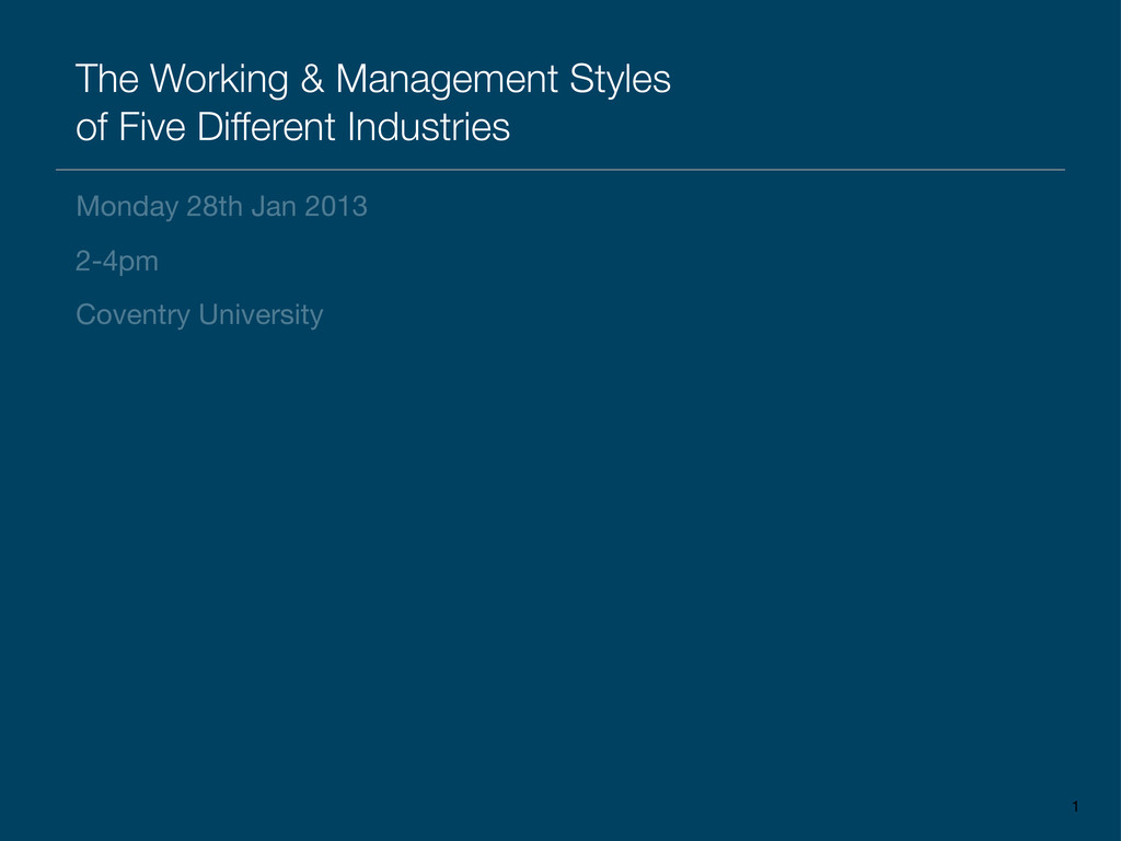 The Working & Management Styles of Five Differe...