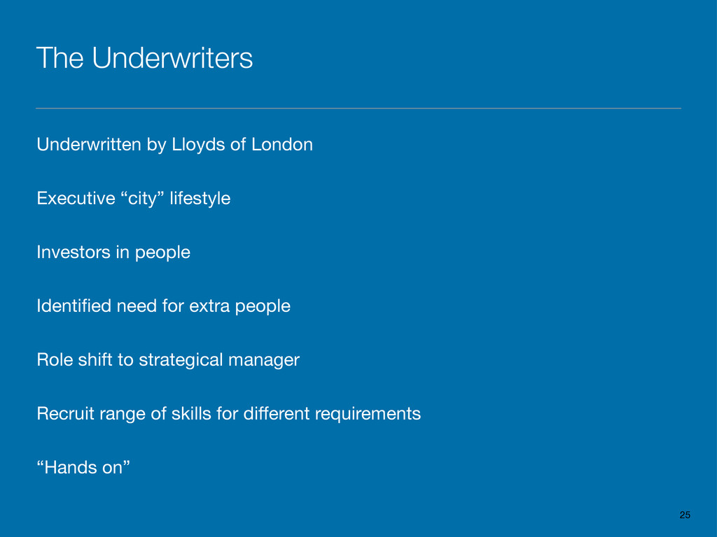 The Underwriters Underwritten by Lloyds of Lond...