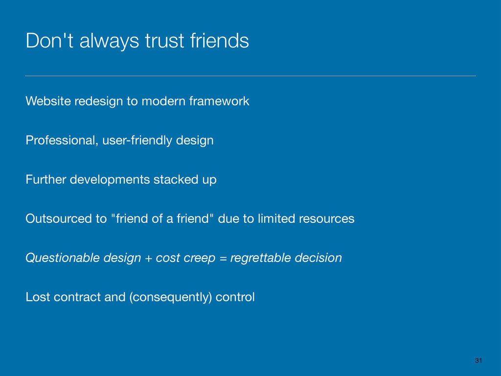 Don't always trust friends Website redesign to ...