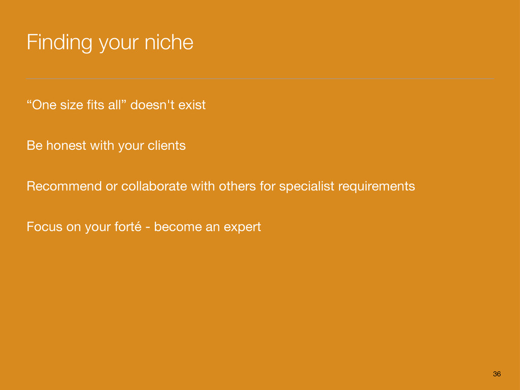 "Finding your niche ""One size fits all"" doesn't e..."