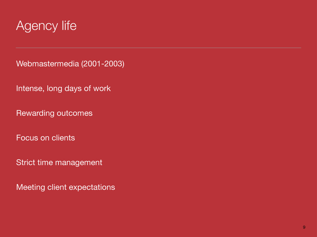Agency life Webmastermedia (2001-2003) Intense,...