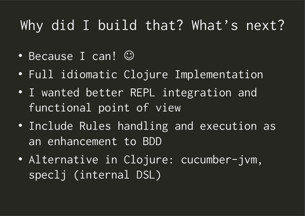 Why did I build that? What's next? • Because I...