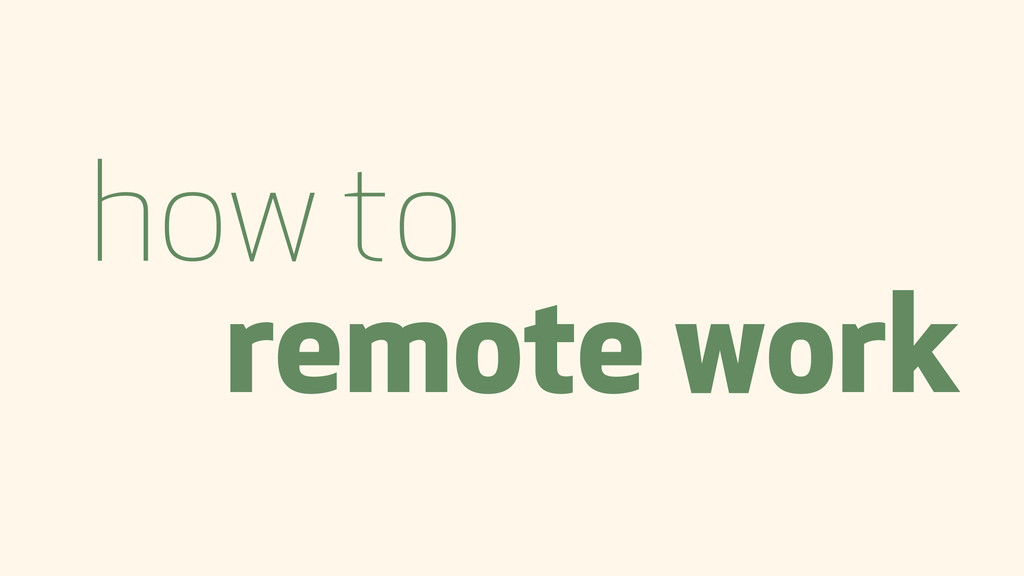 how to remote work