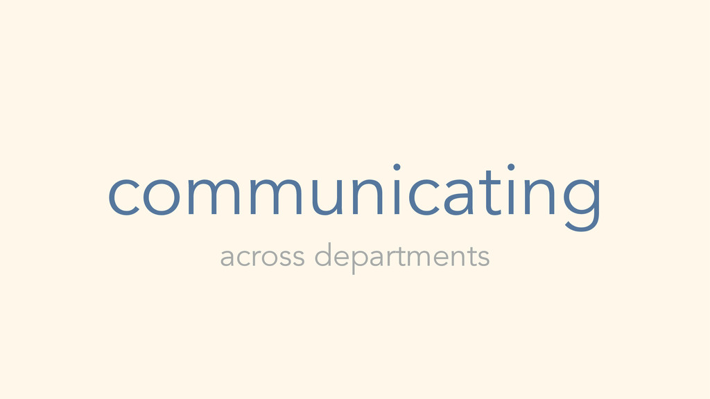 communicating across departments