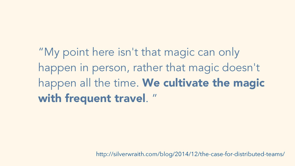 """""""My point here isn't that magic can only happen..."""