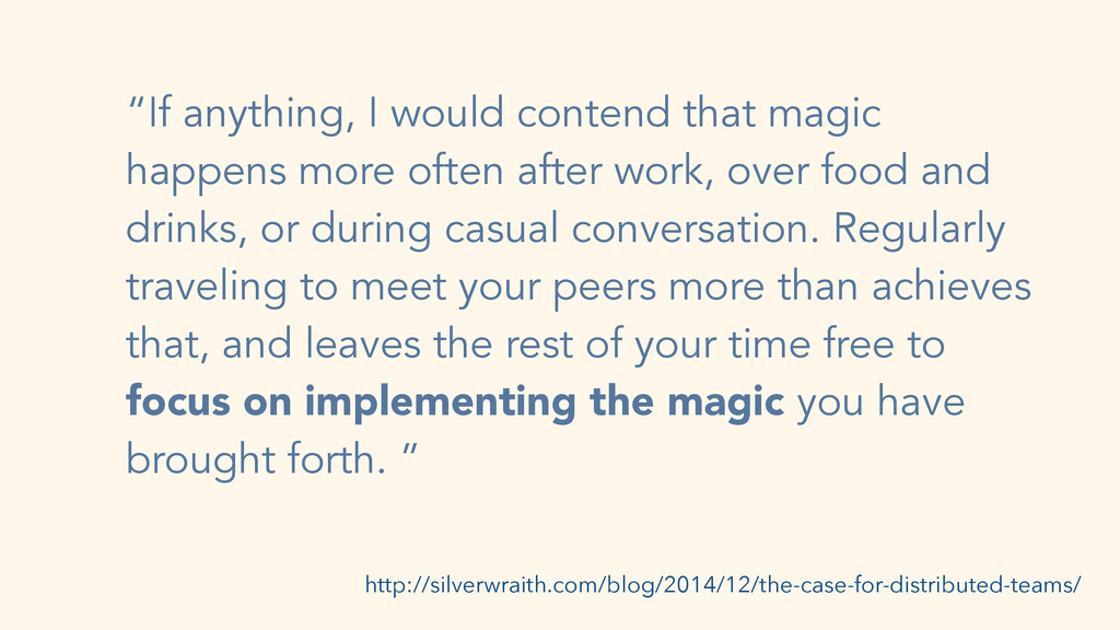 """If anything, I would contend that magic happen..."