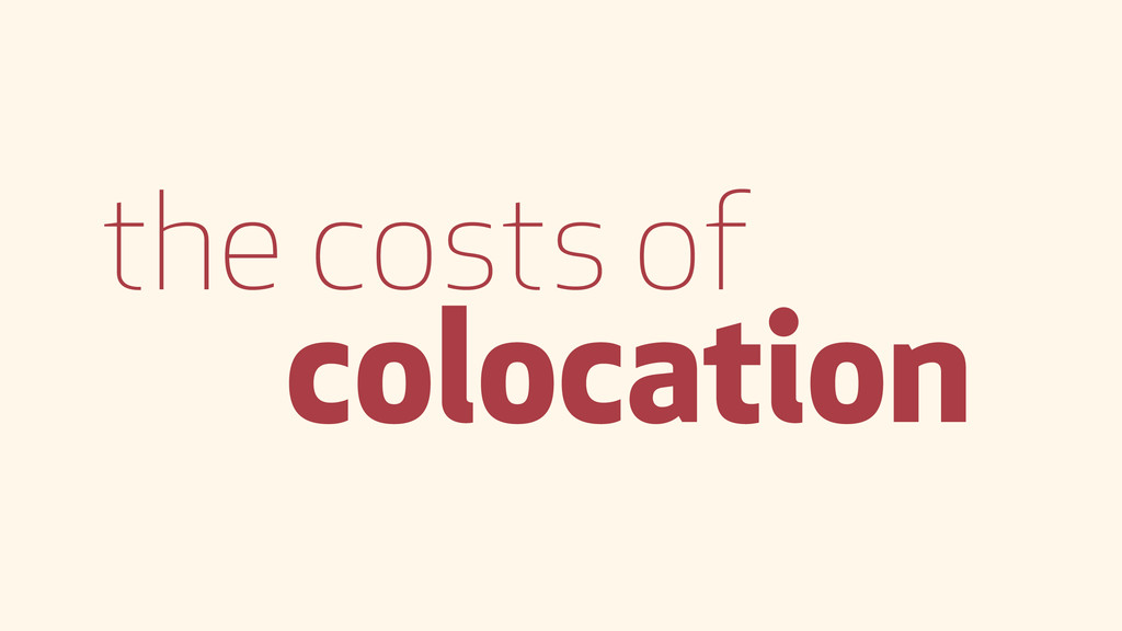 the costs of colocation