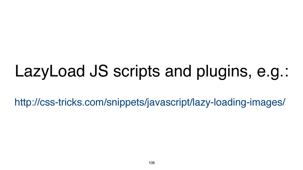 106 http://css-tricks.com/snippets/javascript/l...