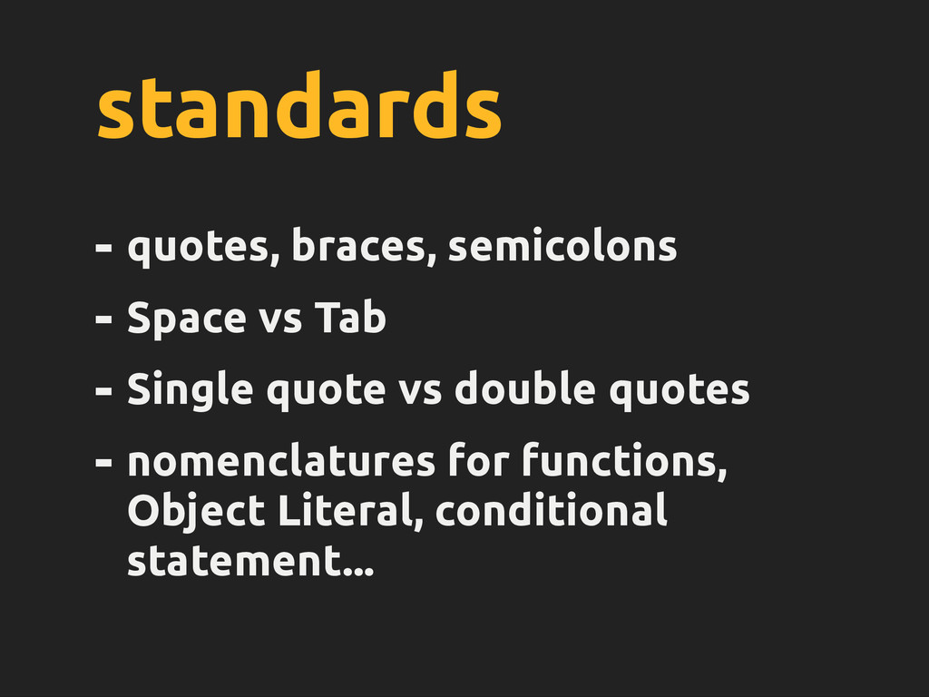 standards - quotes, braces, semicolons - Space ...