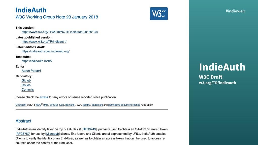 #indieweb IndieAuth W3C Draft w3.org/TR/indie...