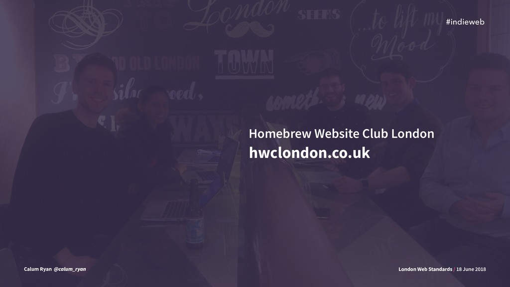 #indieweb London Web Standards / 18 June 2018 C...