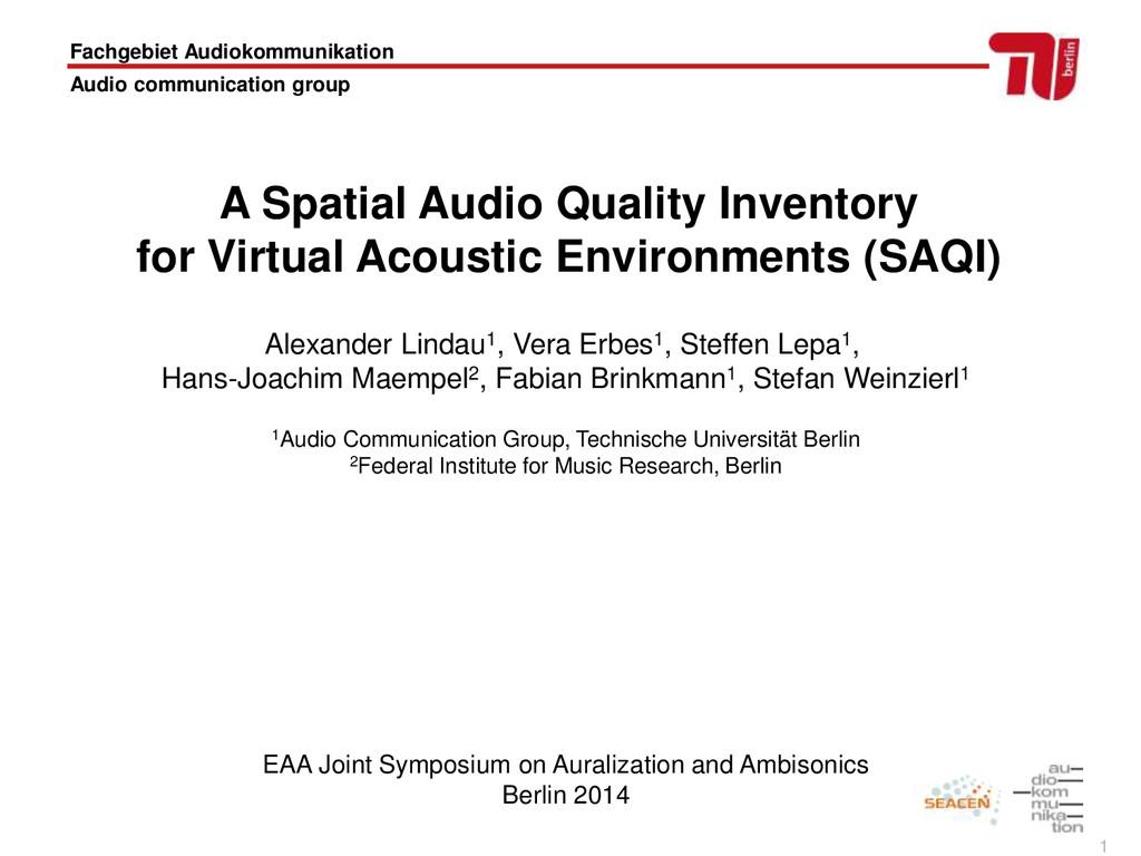 1 Fachgebiet Audiokommunikation Audio communica...