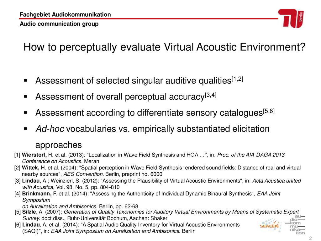 2 How to perceptually evaluate Virtual Acoustic...
