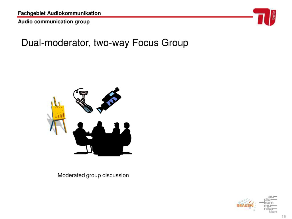 16 Moderated group discussion Fachgebiet Audiok...