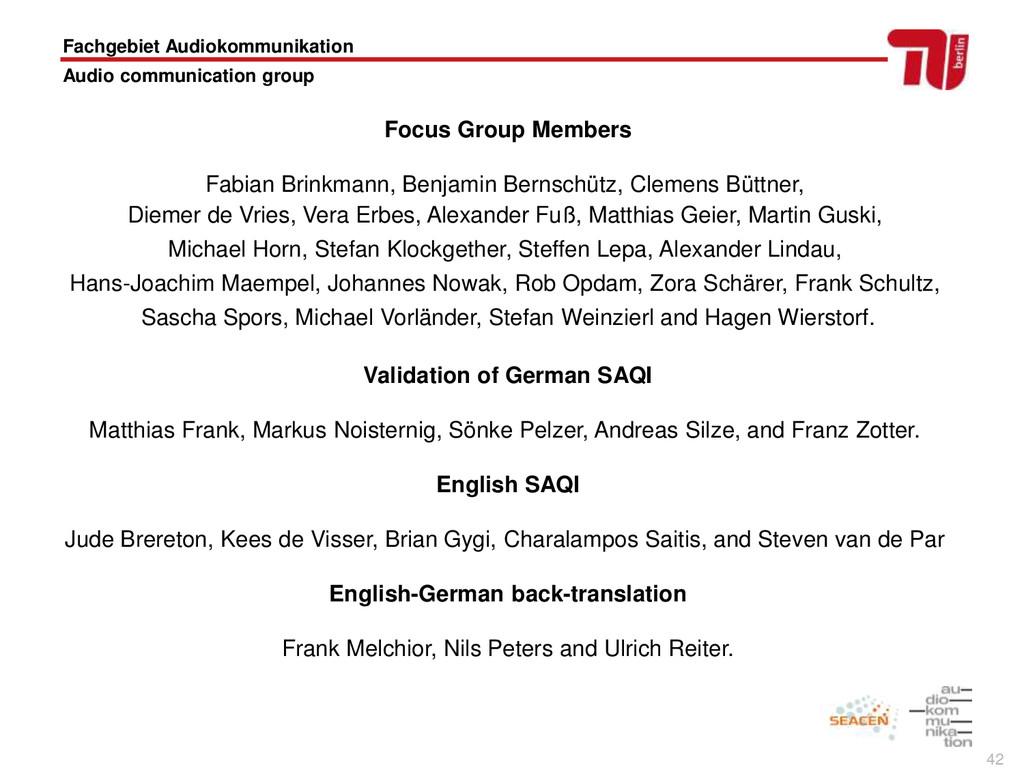 42 Focus Group Members Fabian Brinkmann, Benjam...