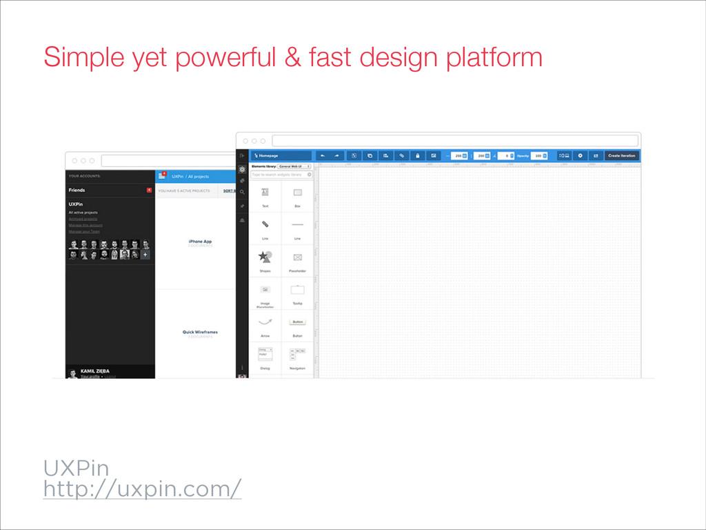 UXPin http://uxpin.com/ Simple yet powerful & f...