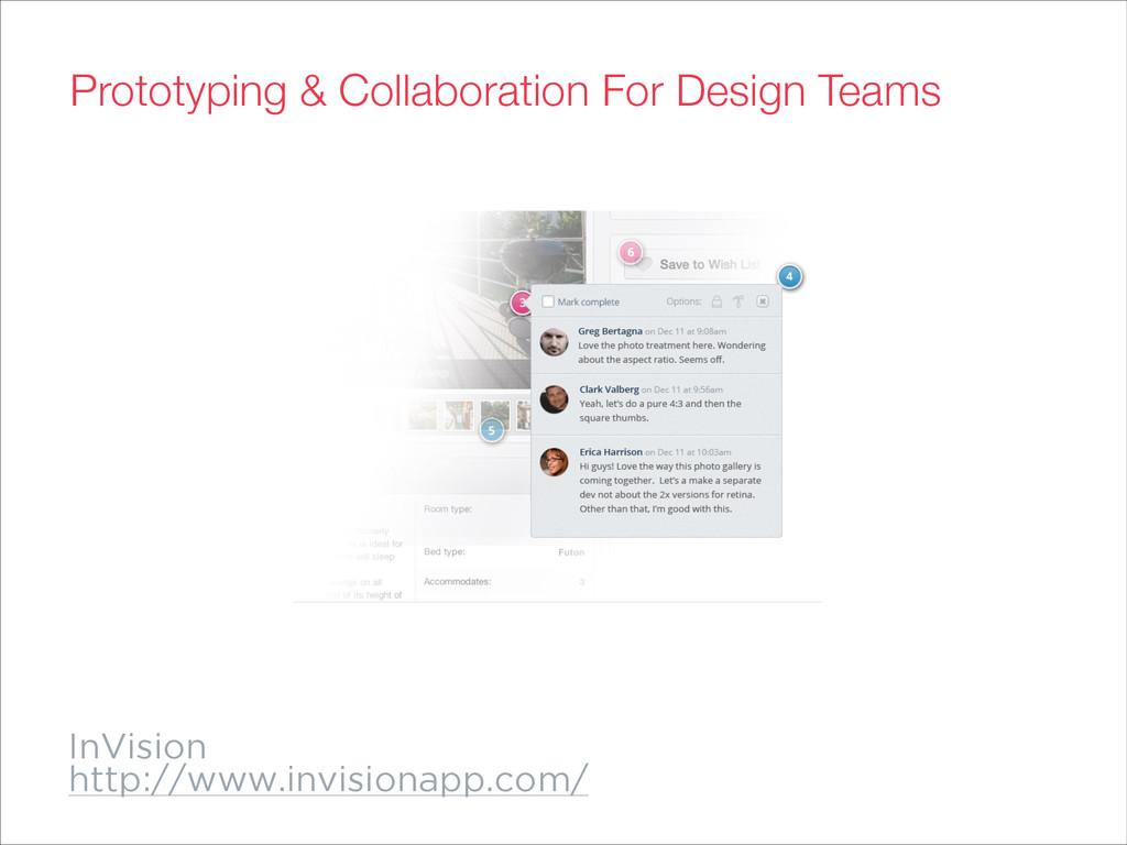 InVision http://www.invisionapp.com/ Prototypin...