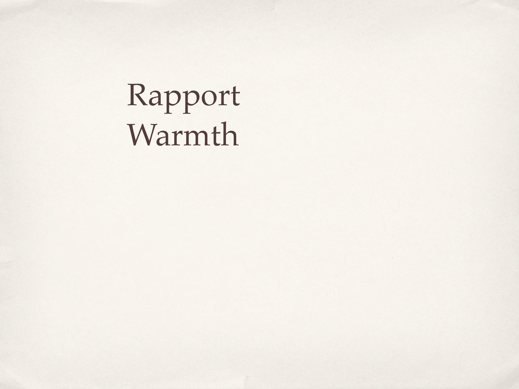 Rapport Warmth