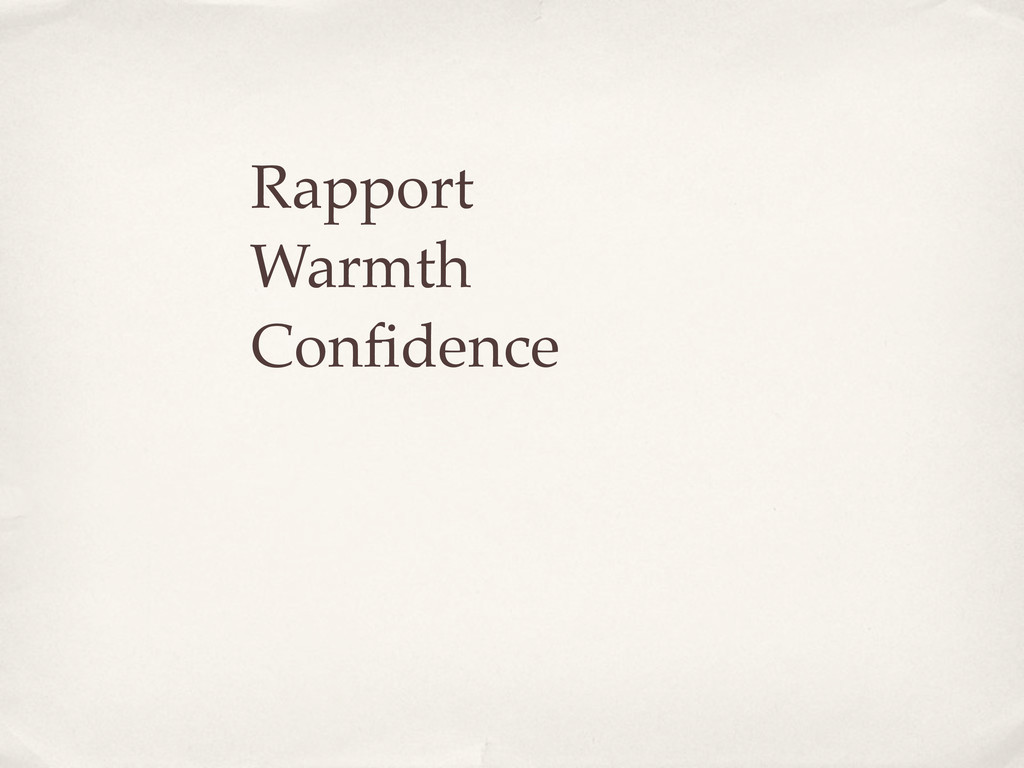 Rapport Warmth Confidence