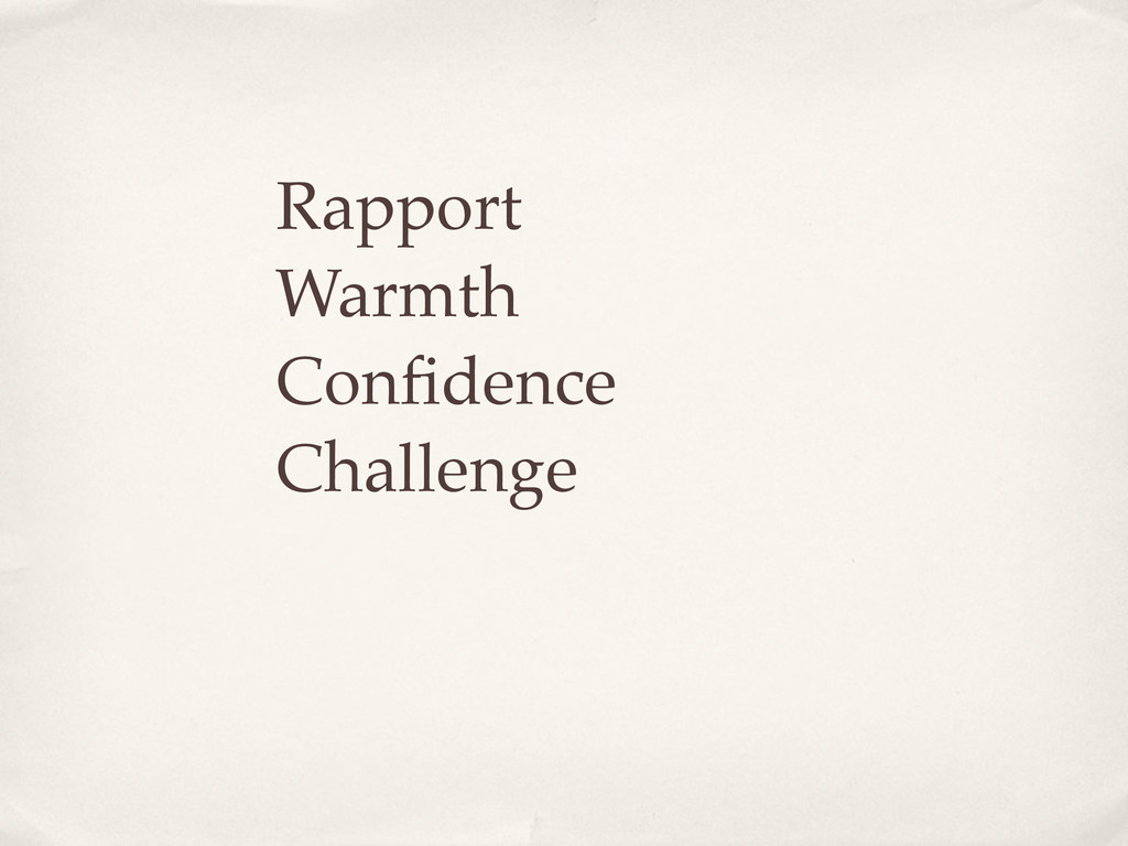 Rapport Warmth Confidence Challenge