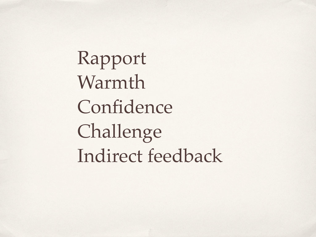 Rapport Warmth Confidence Challenge Indirect fee...