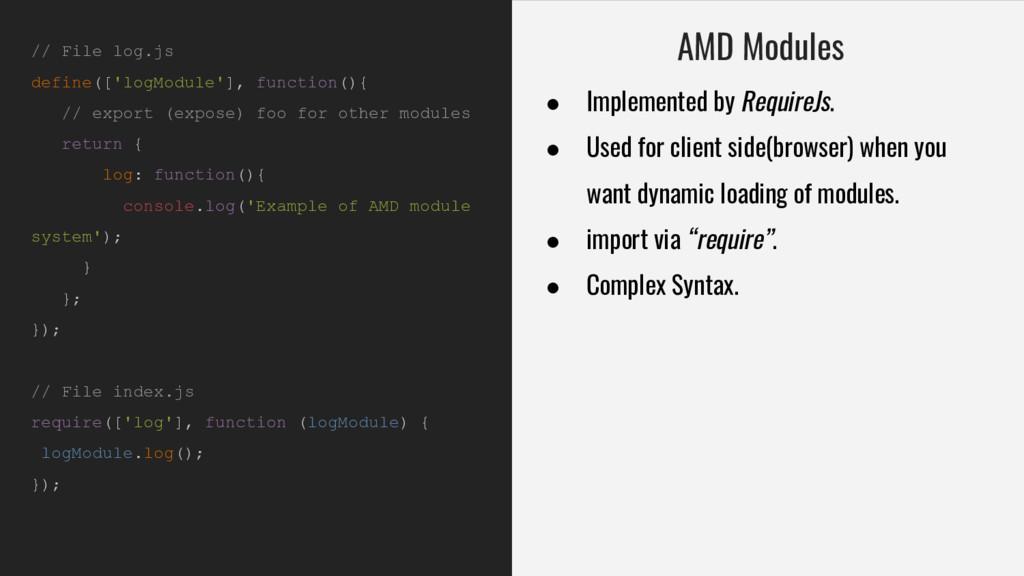 // File log.js define(['logModule'], function()...