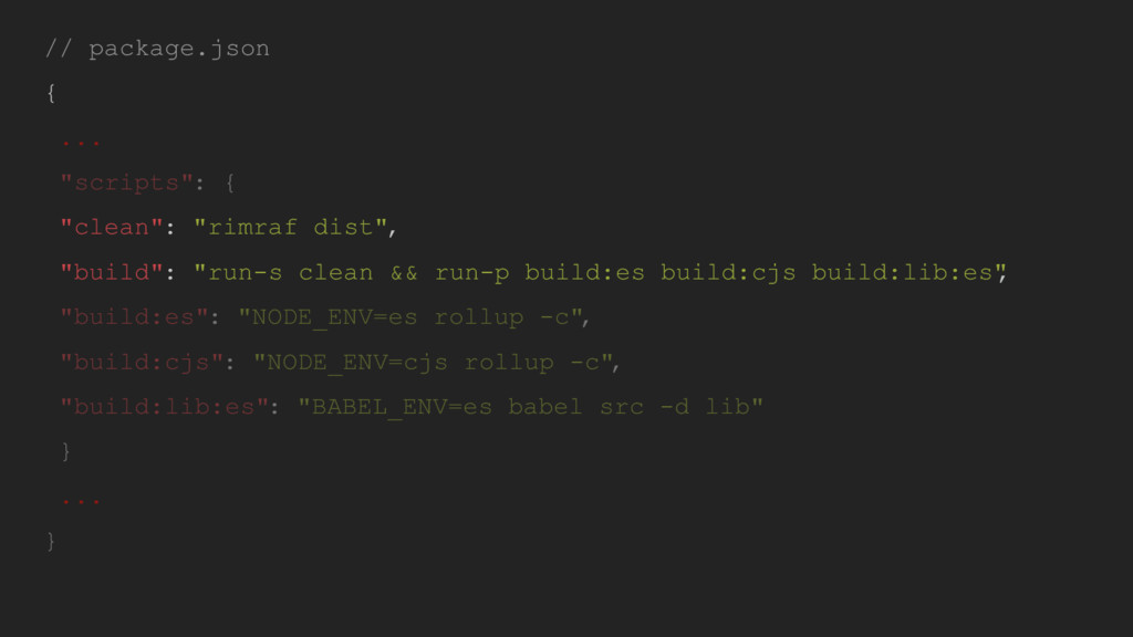 "// package.json { ... ""scripts"": { ""clean"": ""ri..."