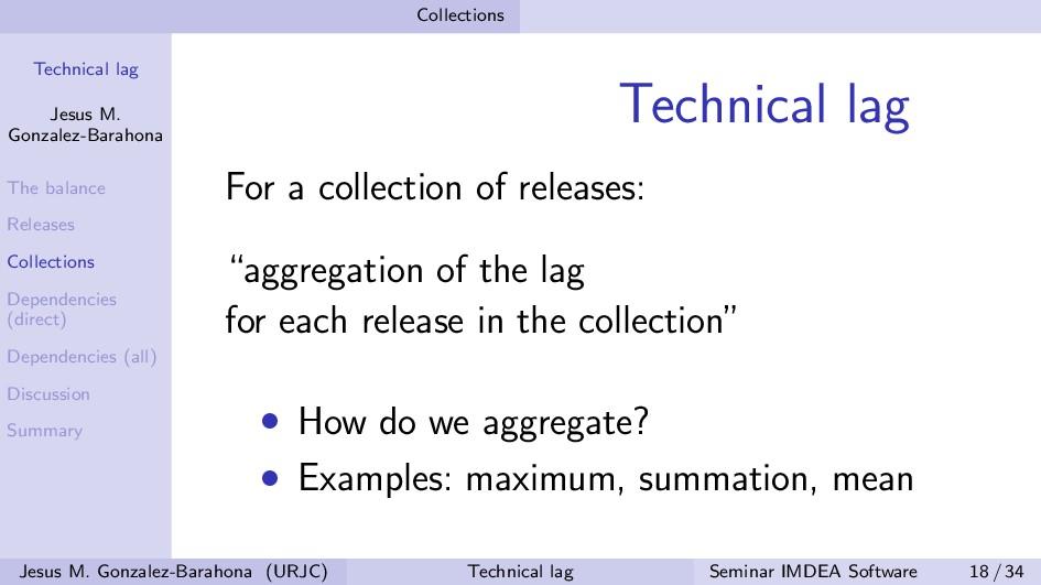 Technical lag Jesus M. Gonzalez-Barahona The ba...